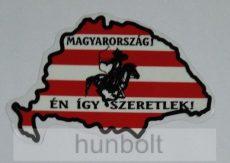 Nagy-Magyarország árpádsávos, Magyarország én így.... matrica  (15x10cm)
